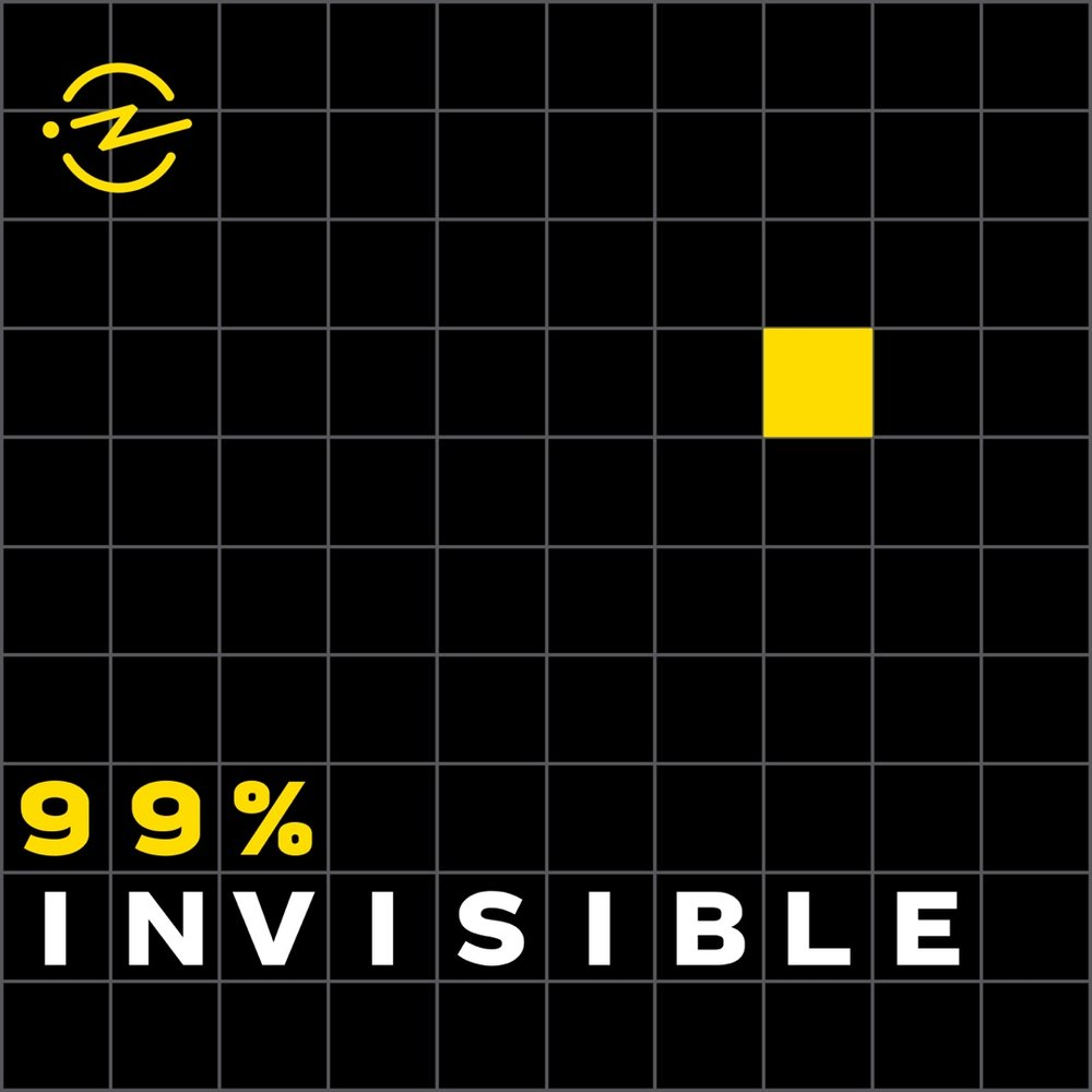 99% Invisible Podcast Think Differently