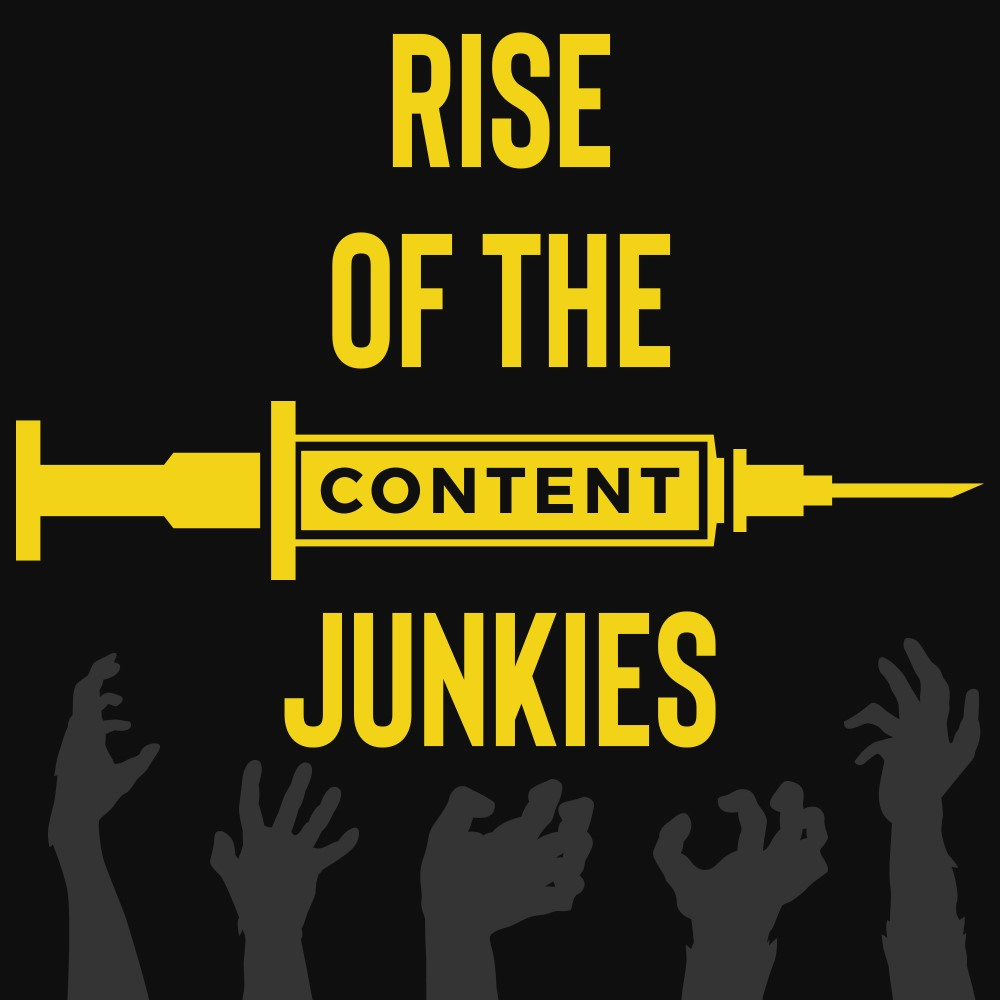 Rise of the Content Junkies Butler Branding